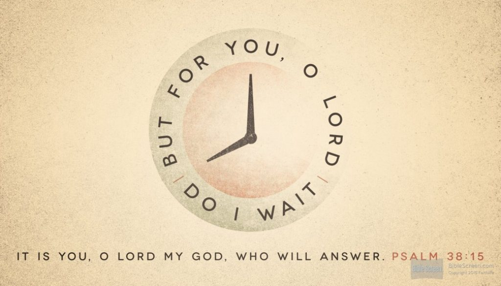 For You, O Lord Do I Wait